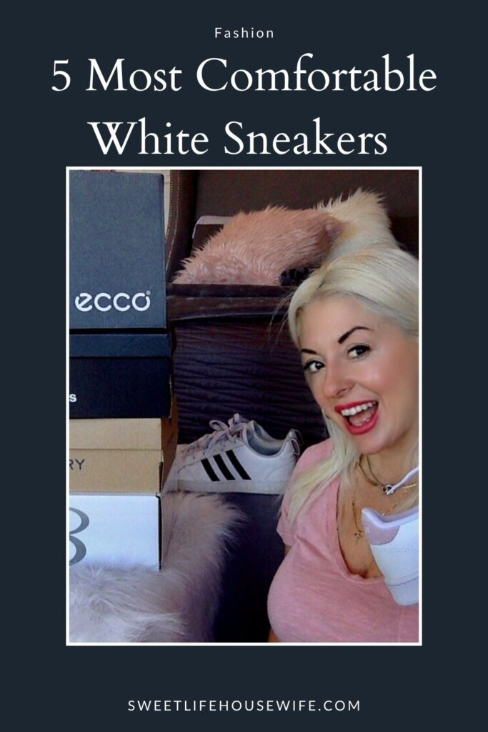 The MOST COMFORTABLE WHITE SNEAKERS
